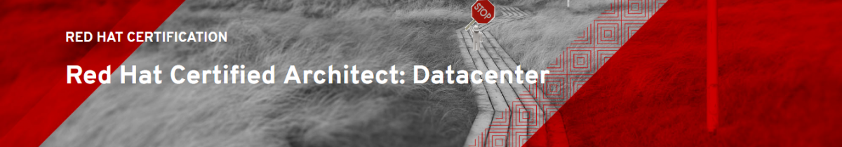 Red Hat Certified Architect Datacenter STOP